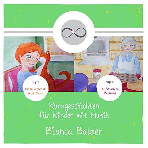 Kurzgeschichten für Kinder mit Musik 7 und 8 Titelbild