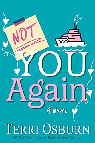 Not You Again (The NOT Series Book 1) (English Edition)