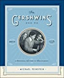 "book cover: Michael Feinstein, ""The Gershwins and Me A Personal History in Twelve Songs"""