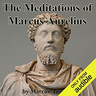 The Meditations of Marcus Aurelius                   De :                                                                                                                                 Marcus Aurelius                               Lu par :                                                                                                                                 Walter Covell                      Durée : 5 h     1 notation     Global 5,0