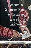 El secreto del rey cautivo (Autores Españoles e Iberoamericanos)