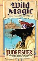 Wild Magic (Fool's Gold)