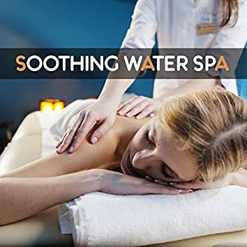 Soothing Water Spa - Gentle Massage, Body Scrub, Essential Moisturising, Balm for the Body, Invigorated and Mute