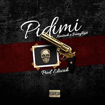 Pidimi (feat. Kenitooh)