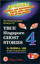 True Singapore Ghost Stories : Book 4