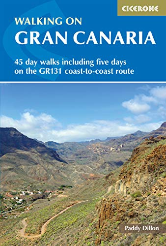 Walking on Gran Canaria: 45 day walks including five days on the GR131 coast-to-coast route (Cicerone Walking Guides) (English Edition)
