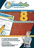 Mathematik Klassenarbeits-Trainer Klasse 8 – StrandMathe: Mathearbeit simulieren, Ergebnisse prüfen, selbst benoten, Lernlücken aufdecken!: Wissen ... Lösungen vergleichen und mit Noten bewerten