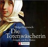 Helga Hegewisch: Die Totenwäscherin