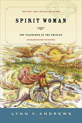 Spirit Woman: The Teachings of the Shields (English Edition)