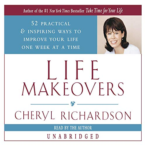 Life Makeovers Audiobook By Cheryl Richardson cover art