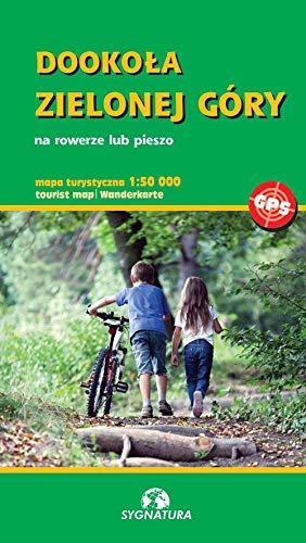 Dookoła Zielonej Góry: Na rowerze lub pieszo skala 1:50 000T
