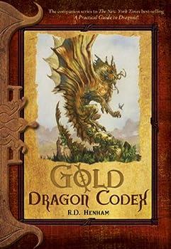 Gold Dragon Codex  The Dragon Codices