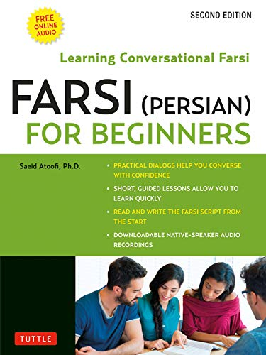 Farsi (Persian) for Beginners: Learning Conversational Farsi (Free Downloadable MP3 Audio Included) (English Edition)