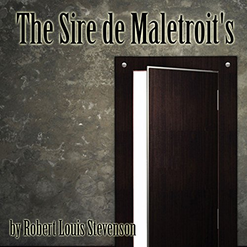 The Sire de Maletroit's Door audiobook cover art