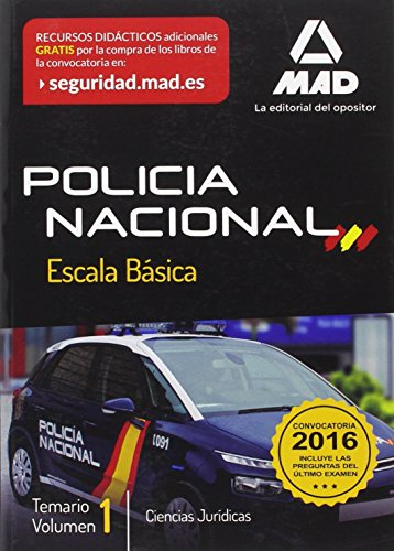 Escala Básica de Policía Nacional. Temario: Policía Nacional Escala Básica. Temario volumen 1