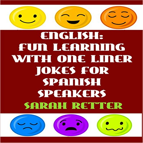 English: Fun Learning with One Liner Jokes for Spanish Speakers audiobook cover art