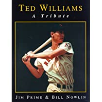Ted Williams: A Tribute