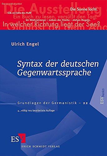 Syntax der deutschen Gegenwartssprache (Grundlagen der Germanistik (GrG), Band 22)