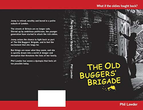 The Old Buggers' Brigade