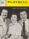 Jackie Gleason'TAKE ME ALONG' Walter Pidgeon/Eileen Herlie/Bob Merrill 1959 Broadway Playbill