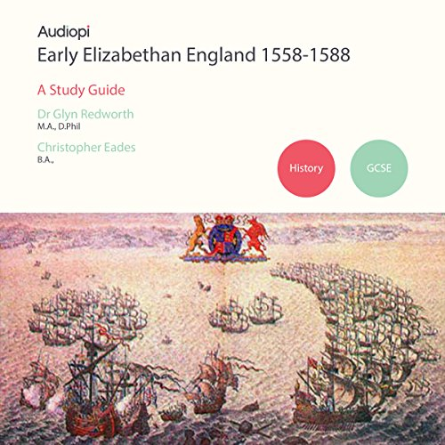 Early Elizabethans 1558-1588 GCSE History audiobook cover art