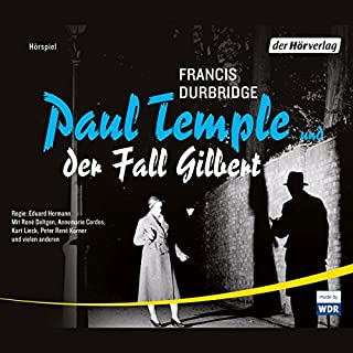 Paul Temple und der Fall Gilbert     Paul Temple 9              Autor:                                                                                                                                 Francis Durbridge                               Sprecher:                                                                                                                                 René Deltgen,                                                                                        Annemarie Cordes,                                                                                        Kurt Lieck                      Spieldauer: 4 Std. und 37 Min.     142 Bewertungen     Gesamt 4,7