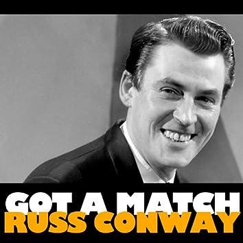 Got a Match