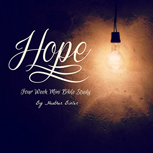 Hope - Four Week Mini Bible Study audiobook cover art