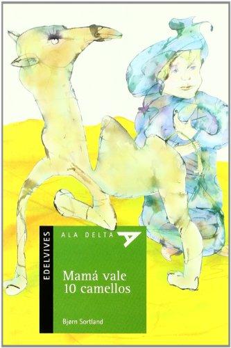 Mamá vale 10 camellos: 45 (Ala Delta - Serie verde)