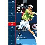 錦織圭物語 The Kei Nishikori Story (ラダーシリーズ Level 4)