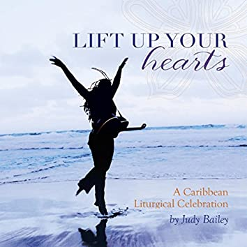 Lift Up Your Hearts: A Caribbean Liturgical Celebration