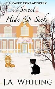 Sweet Hide and Seek (A Sweet Cove Mystery Book 9)