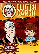 Clutch Cargo: The Complete Series - Volume 1