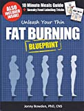 Unleash Your Thin Fat Burning Blueprint