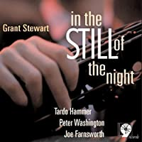 In the Still of the Night by GRANT STEWART (2007-02-20)
