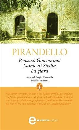 Pensaci, Giacomino! - Lumie di Sicilia - La giara (eNewton Classici)