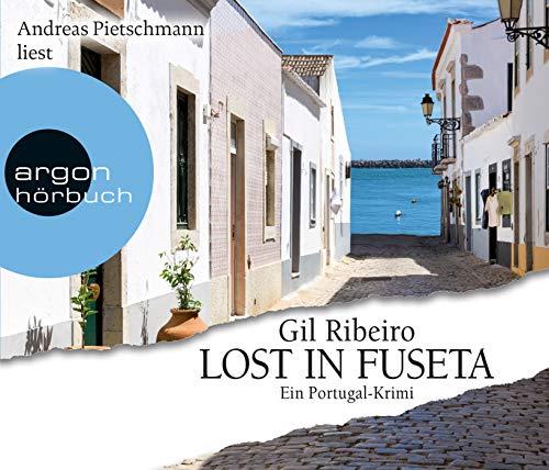 Lost in Fuseta: Ein Portugal-Krimi (Leander Lost ermittelt, Band 1)