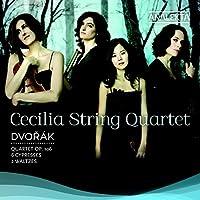 ドヴォルザーク: 弦楽四重奏曲13番 他 (Dvorak : Quartet op.106, 6 Cypresses, 2 Waltzes / Cecilia String Quartet) [輸入盤]