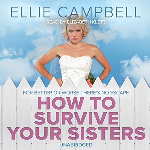 How To Survive Your Sisters audiobook cover art