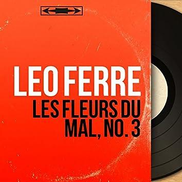Les Fleurs du Mal, no. 3 (Mono Version)