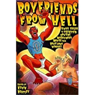 Boyfriends from Hell: True Tales of Tainted Lovers, Disastrous Dates and Love Gone Wrong