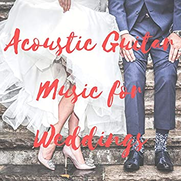 Acoustic Guitar Music for Weddings