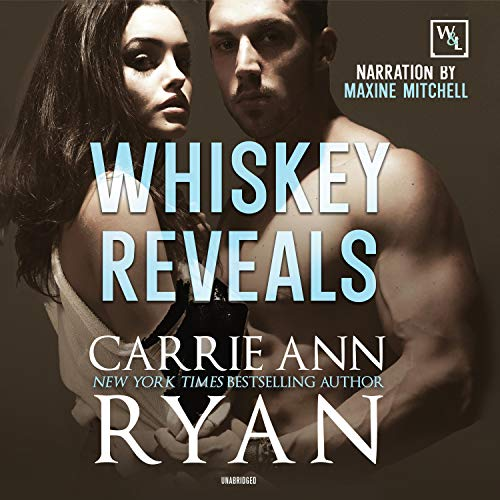 Whiskey Reveals Audiobook By Carrie Ann Ryan cover art