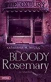 Bloody Rosemary: Ein Oxford-Krimi (Britcrime: Ein Oxford-Krimi mit Green und Collins 2)
