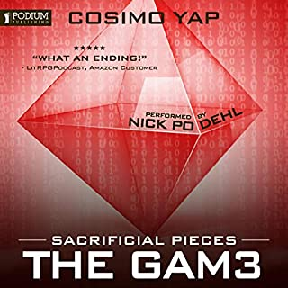 Sacrificial Pieces     The Gam3, Book 3              By:                                                                                                                                 Cosimo Yap                               Narrated by:                                                                                                                                 Nick Podehl                      Length: 9 hrs and 25 mins     63 ratings     Overall 4.7