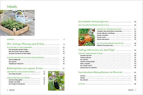Alles Bio vom Balkon. Obst, Gemüse und Kräuter selber ziehen.: Große Ernten auf kleinster Fläche mit den richtigen Sorten und Pflanzgefäßen, ... Alles für den nachhaltigen Naschbalkon - 2