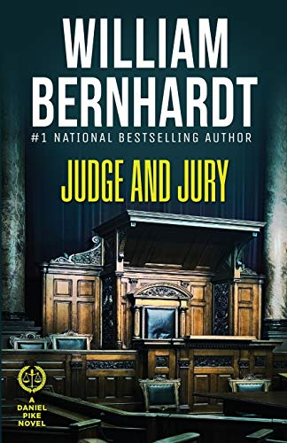 Judge and Jury (Daniel Pike Legal Thriller Series, Band 5)