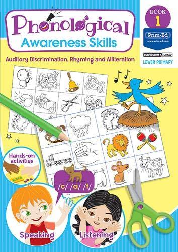 Phonological Awareness - Auditory Discrimination, Rhyming and Alliteration: Book 1 (Phonological Awareness Skills)