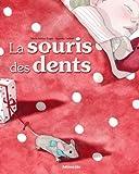 La Souris des Dents ( périmé )