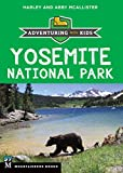 Yosemite National Park: Adventuring With Kids